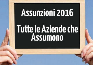 assunzioni-2016-aziende-che-assumono