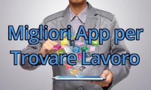 Applicazioni-SmartPhone-Trovare-Lavoro